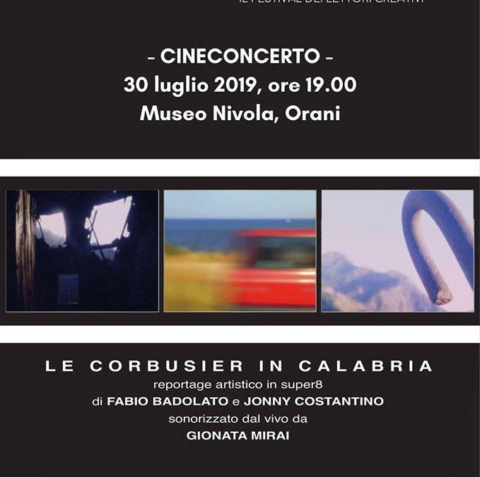Le Corbusier in Calabria 30 luglio 2019 Orani