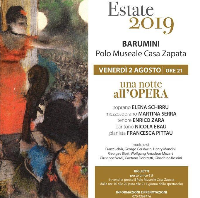 Una notte all'opera 2 agosto 2019  Casa Zapata Barumini