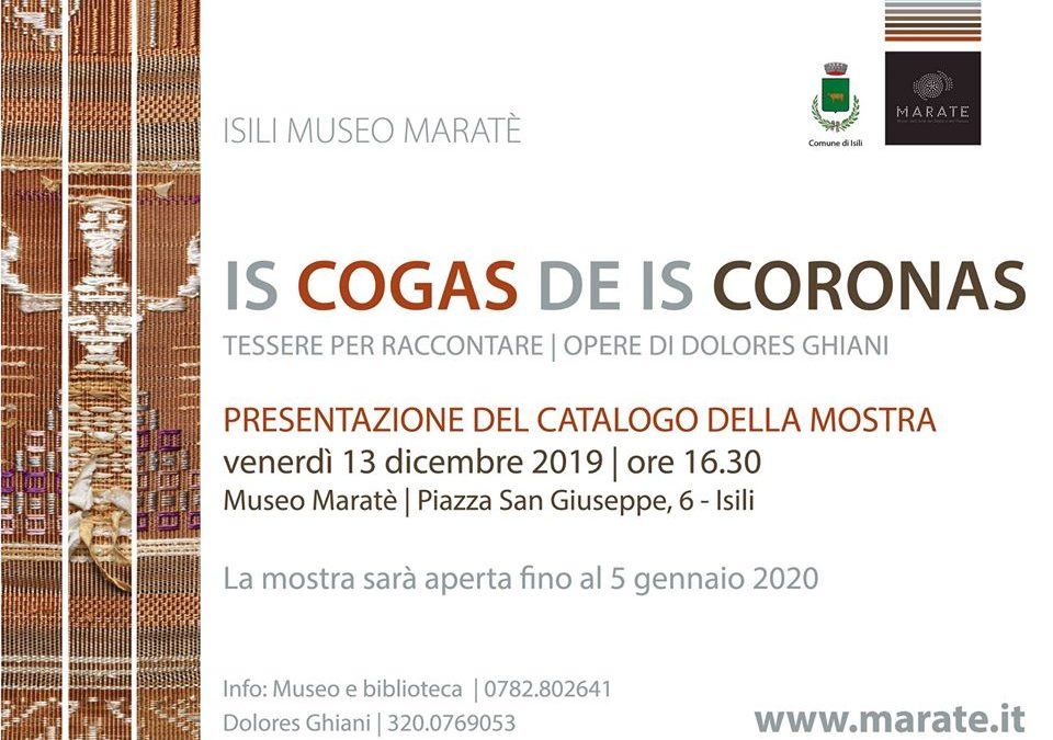"Presentazione del catalogo ""Is Cogas de Is Coronas"" 13 dicembre Isili"