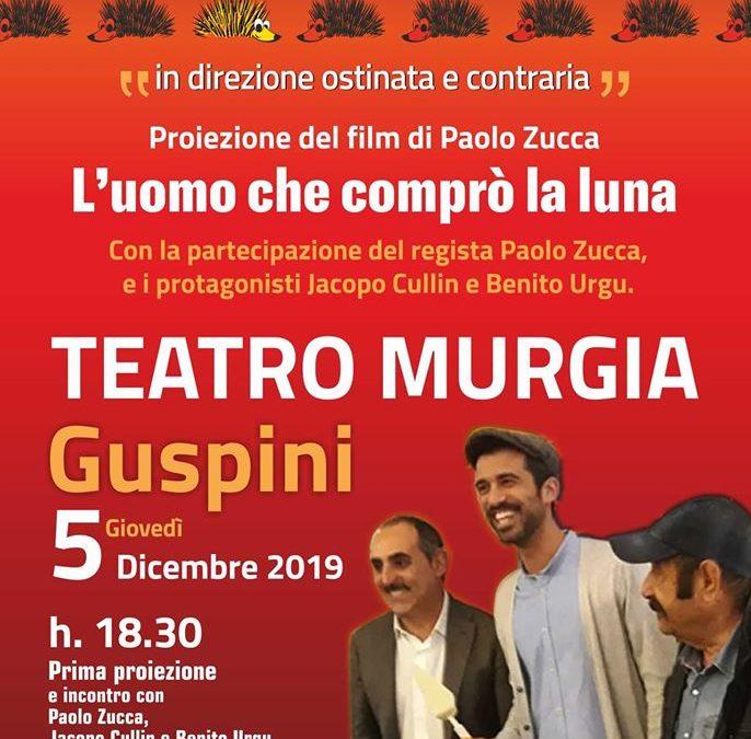"""Proiezione Film """"L'uomo che comprò la luna"""" 5 dicembre, Guspini"""