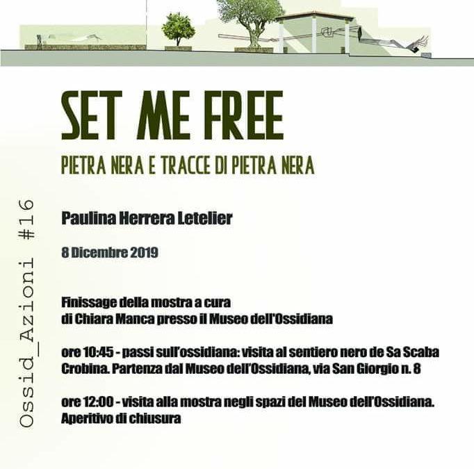 SET ME FREE – Ossid_Azioni #16 – Un Arrivederci, 08 dicembre 2019 Pau