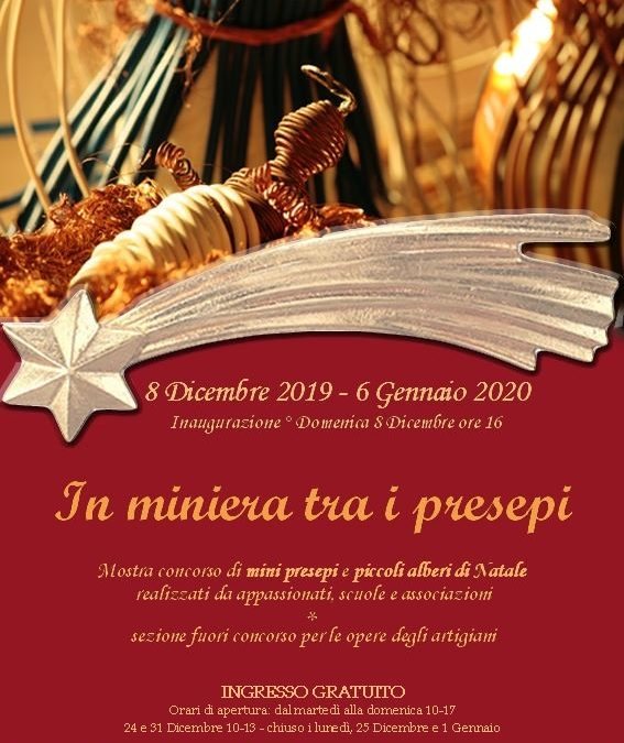 In Miniera tra i Presepi, Museo del Carbone dall'8 dicembre  2019 al 6 gennaio 2020 Carbonia