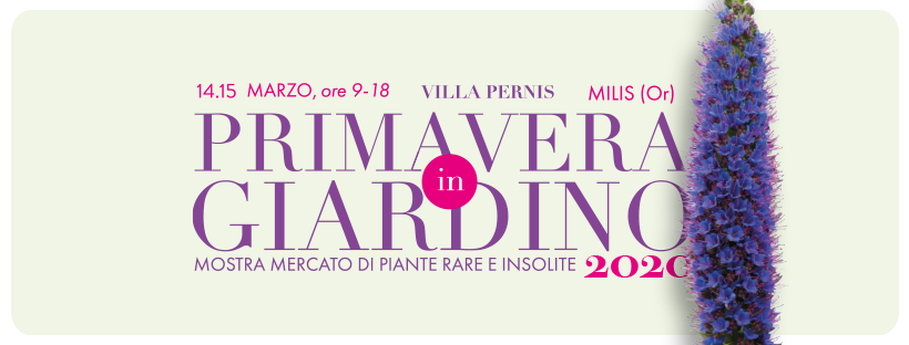 Primavera in Giardino ~ Due giornate per il giardino in Sardegna , 14-15 marzo 2020 Milis
