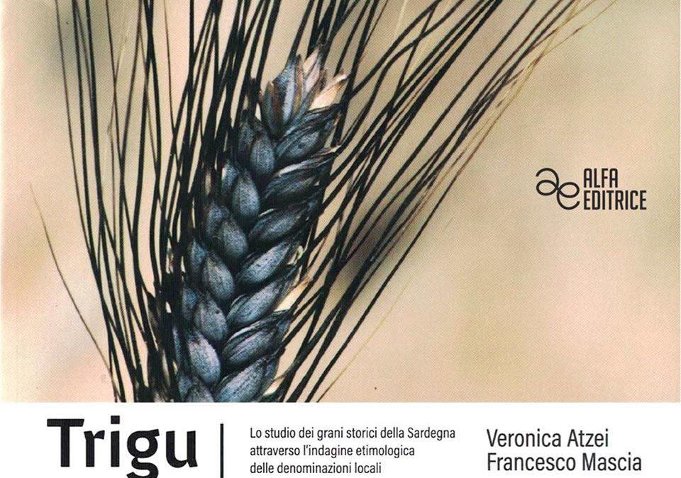 Trigu. Studio dei grani storici della Sardegna 15 febbraio 2020 Villanovaforru