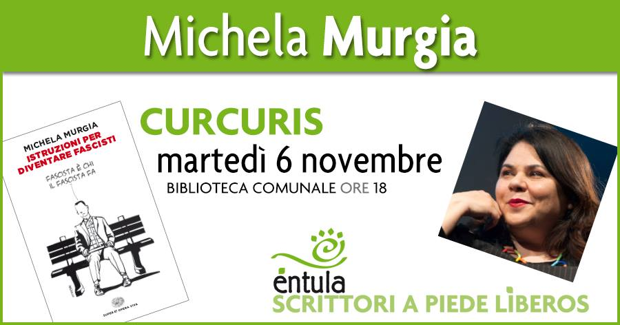 Éntula a Curcuris: Michela Murgia 6 novembre 2018