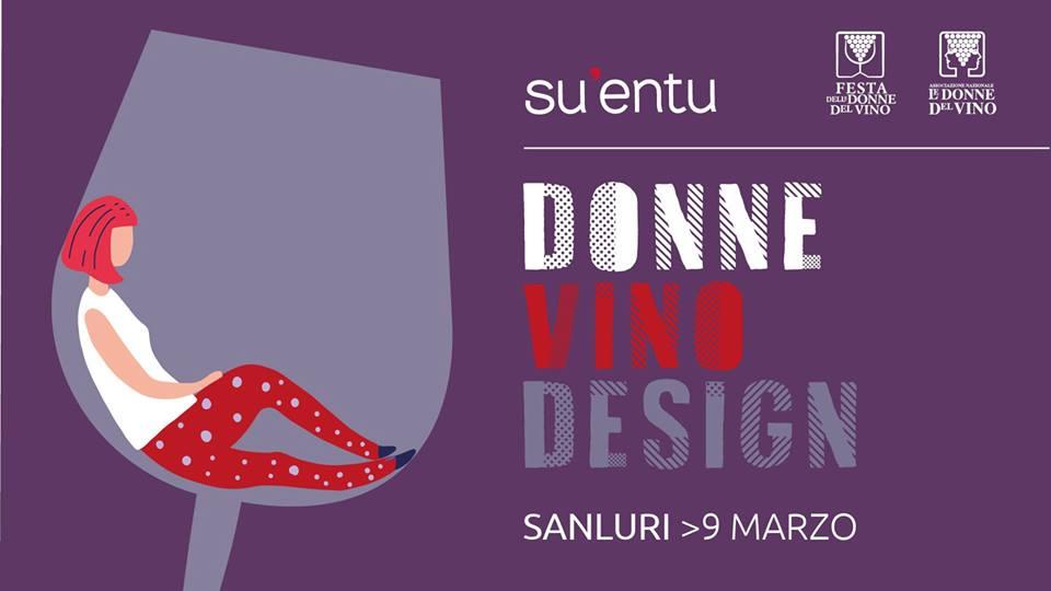 Donne, vino e design a Su'entu 9 marzo 2019